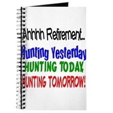 Retirement Hunting Yesterday Journal