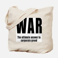 WAR - Corporate Greed Tote Bag