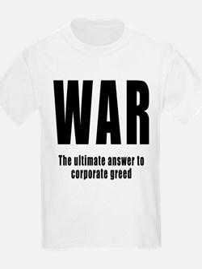 WAR - Corporate Greed Kids T-Shirt