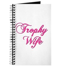 Funny Trophy wife Journal