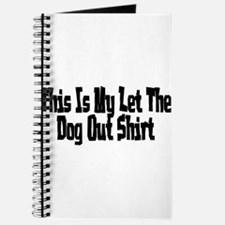 Funny I let the dog out Journal