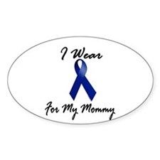 I Wear Blue For My Mommy 1 Oval Decal