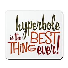 Hyperbole Mousepad