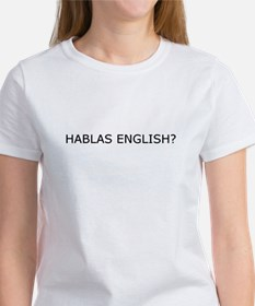 Hablas English? Tee
