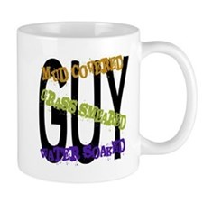 Mud covered Grass smeared Water soaked GUY Mug