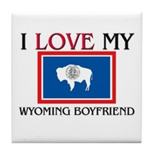 I Love My Wyoming Boyfriend Tile Coaster