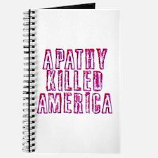 Apathy Killed America Journal