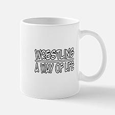 """Wrestling: A Way of Life"" Mug"