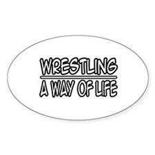 """""""Wrestling: A Way of Life"""" Oval Decal"""