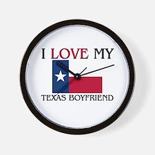 I Love My Texas Boyfriend Wall Clock