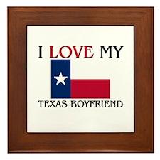 I Love My Texas Boyfriend Framed Tile