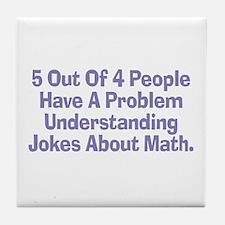 Math Jokes Tile Coaster