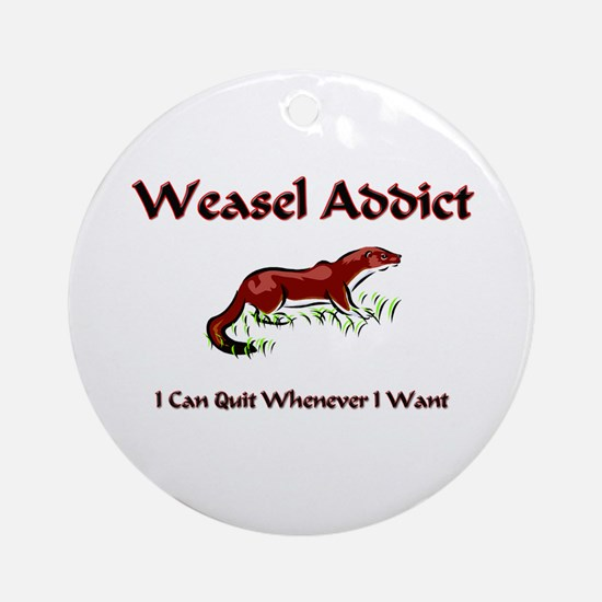 Weasel Addict Ornament (Round)