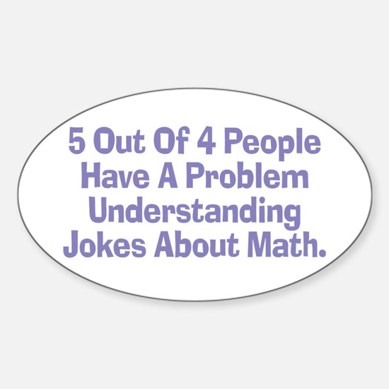 Math Jokes Oval Decal