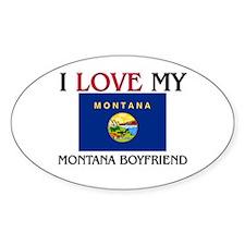 I Love My Montana Boyfriend Oval Decal