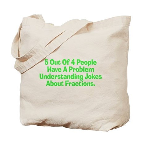 Fraction Joke Tote Bag