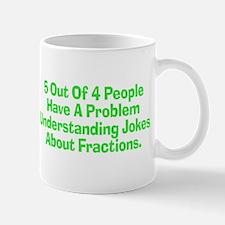 Fraction Joke Mug