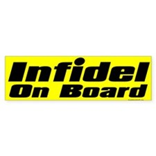 Infidel On Board Bumper Bumper Sticker