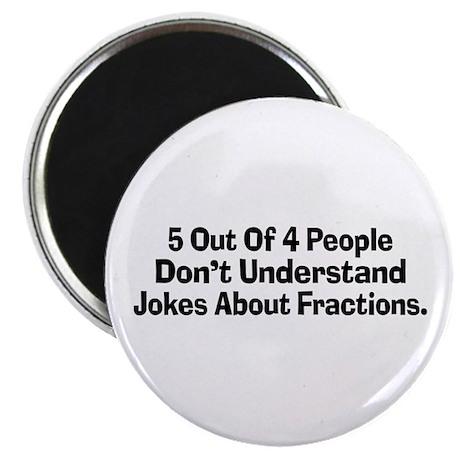 """Fraction Jokes 2.25"""" Magnet (10 pack)"""