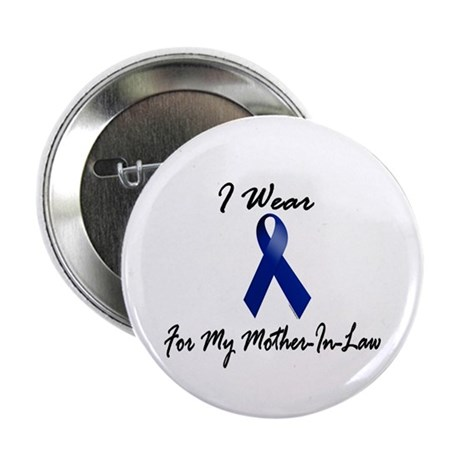 "I Wear Blue For My Mother-In-Law 1 2.25"" Button"