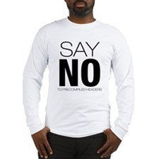 precompiled headers Long Sleeve T-Shirt