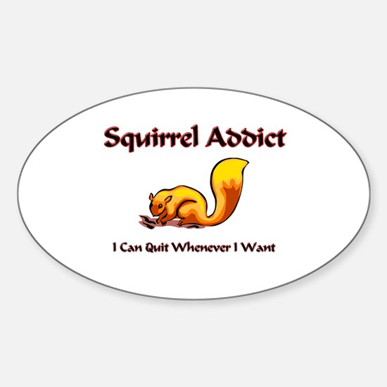 Squirrel Addict Oval Decal