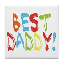 Best Daddy Tile Coaster