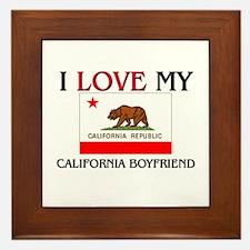 I Love My California Boyfriend Framed Tile