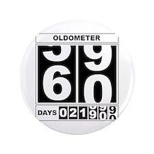 "60th Birthday Oldometer 3.5"" Button"