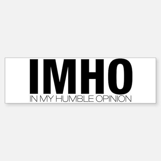 IMHO Bumper Bumper Bumper Sticker