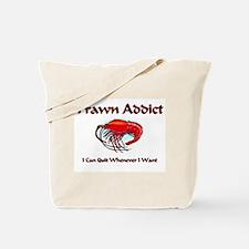 Prawn Addict Tote Bag