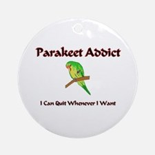 Parakeet Addict Ornament (Round)