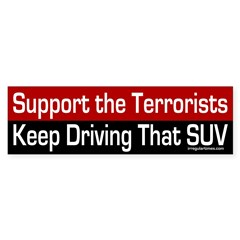 Support the Terrorists (bumper sticker)