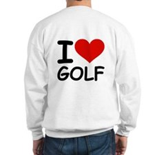 I LOVE GOLF Sweatshirt