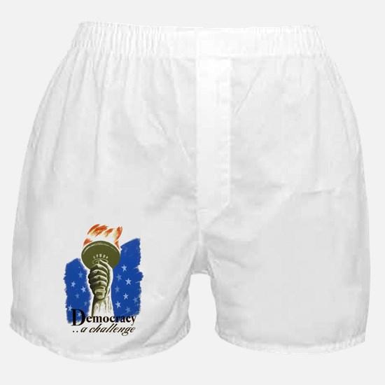 Democracy a Challenge Boxer Shorts