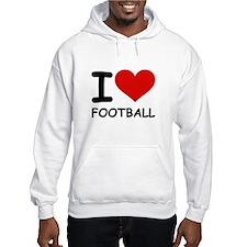 I LOVE FOOTBALL Jumper Hoodie