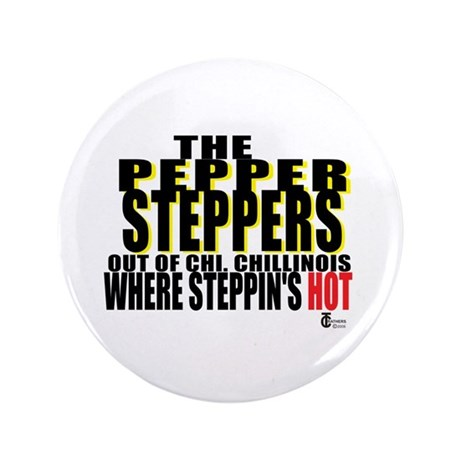 "The Original Pepper Steppers 3.5"" Button (100"