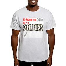 Soldier no civilian T-Shirt