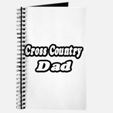 """""""Cross Country Dad"""" Journal"""