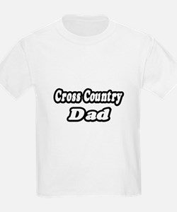 """""""Cross Country Dad"""" T-Shirt"""