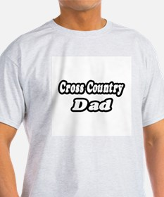 """Cross Country Dad"" T-Shirt"