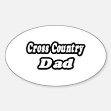 """""""Cross Country Dad"""" Oval Decal"""