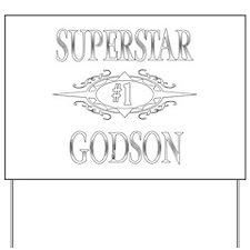 Superstar Godson Yard Sign