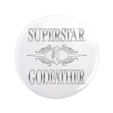 "Superstar Godfather 3.5"" Button"