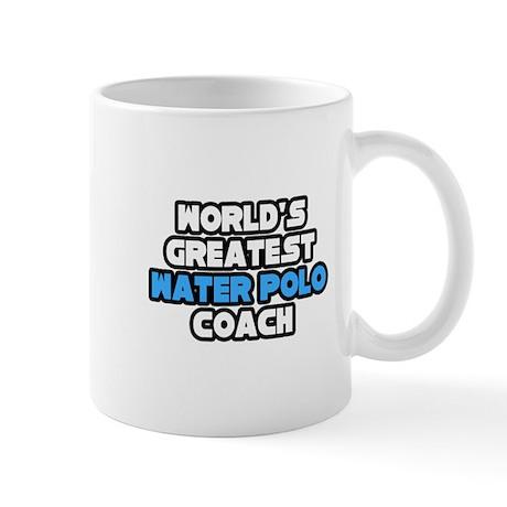 """Best Water Polo Coach"" Mug"
