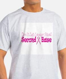 Don't let Cancer Steal Second T-Shirt
