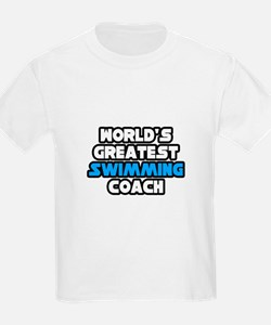 """Greatest Swimming Coach"" T-Shirt"