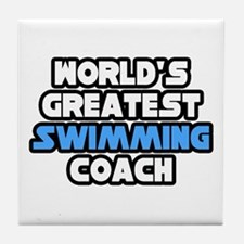 """Greatest Swimming Coach"" Tile Coaster"