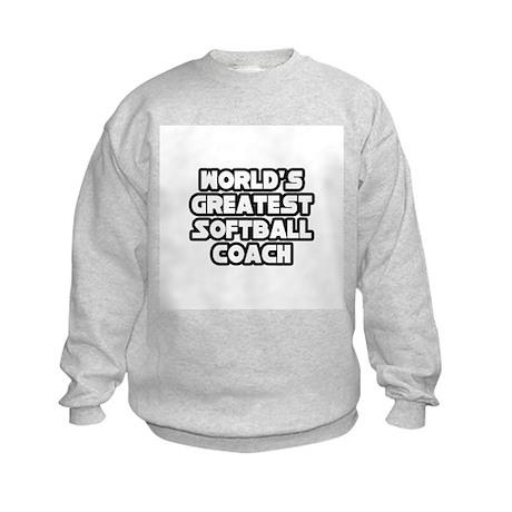 """Greatest Softball Coach"" Kids Sweatshirt"