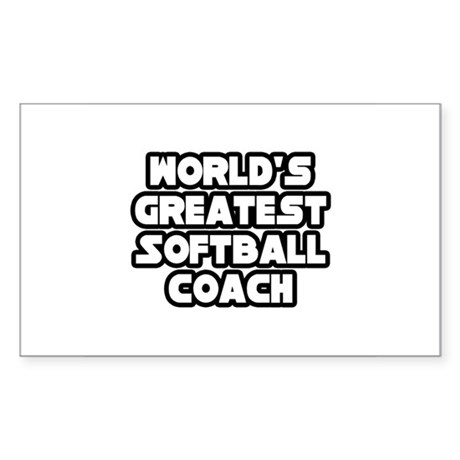 """Greatest Softball Coach"" Rectangle Sticker"